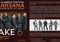 Vrhunec letošnjega festivala Arasana TAKE 6