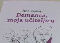 Predstavitev knjige Demenca, moja učiteljica