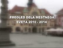 Pregled delovanja Mestnega sveta MO Ptuj 2010 – 2014
